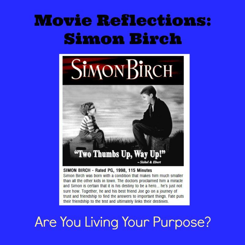 Movie Reflections Simon Birch