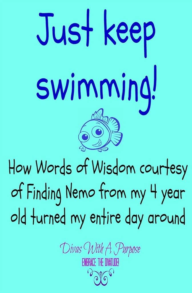 Just Keep Swimming: Words of Wisdom From A Four Year Old