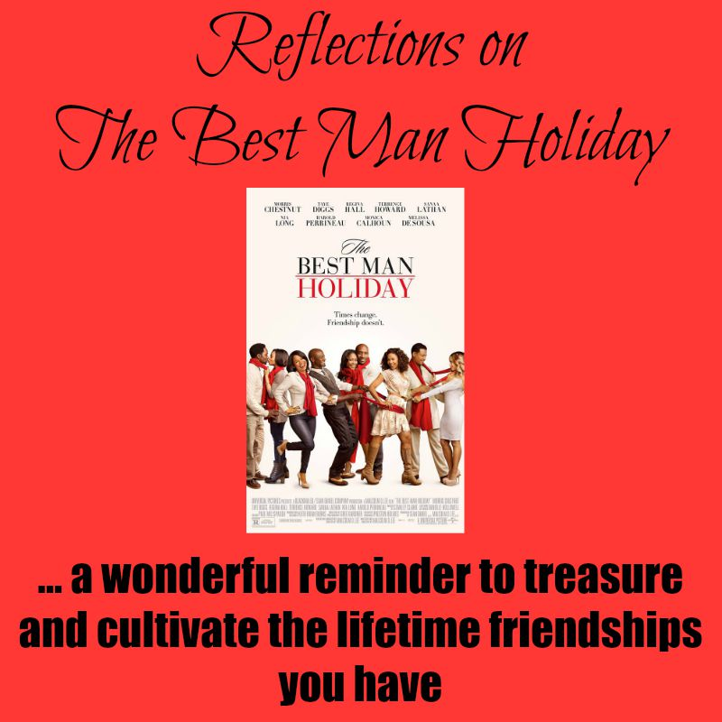 Reflections On The Best Man Holiday