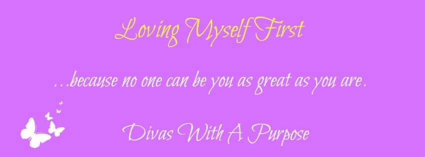 Loving Myself First