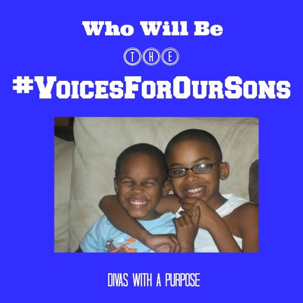 Who Will Be The #VoicesForOurSons