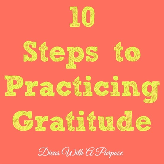 10 Practical Steps to Practicing Gratitude