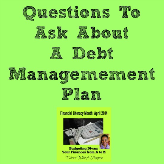 Questions To Ask About A Debt Management Plan