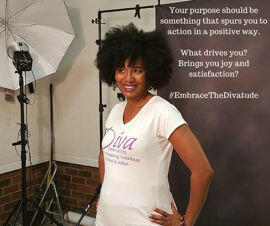 Your Purpose Defined | Day 2 of The Embracing Your Divatude 31 Day Challenge