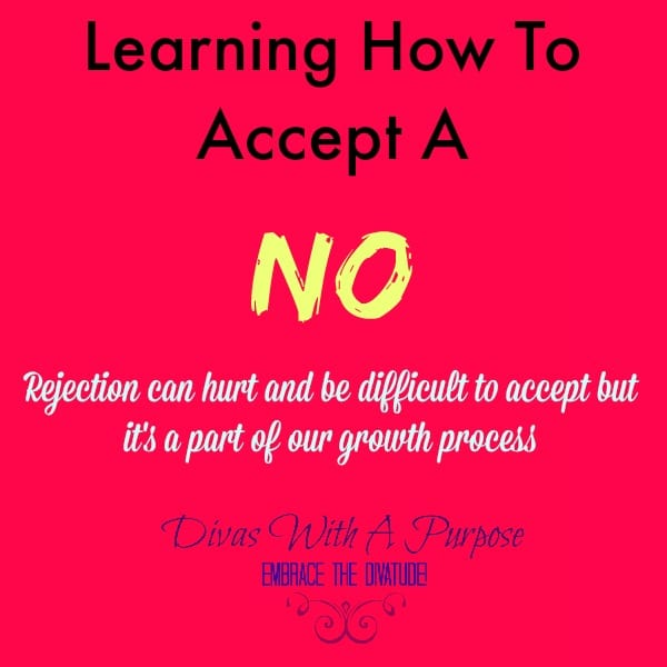Learning How To Accept A No