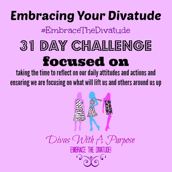 Embracing Your Divatude Challenge Recap