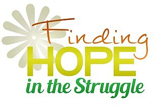 Finding Hope In The Struggle