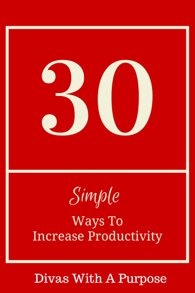 30 Simple Ways To Increase Productivity