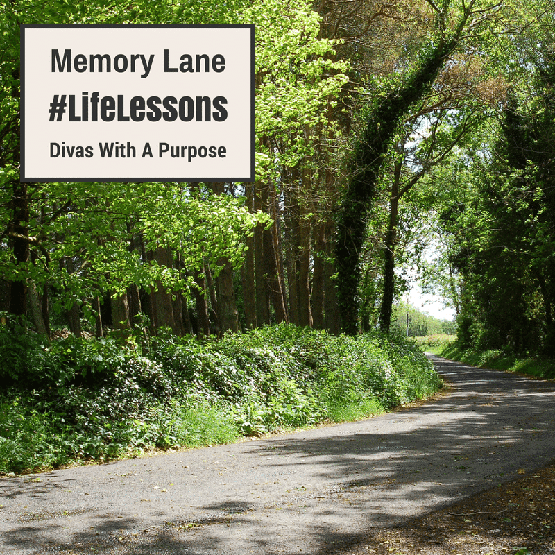 #LifeLessons : A Walk Down Memory Lane