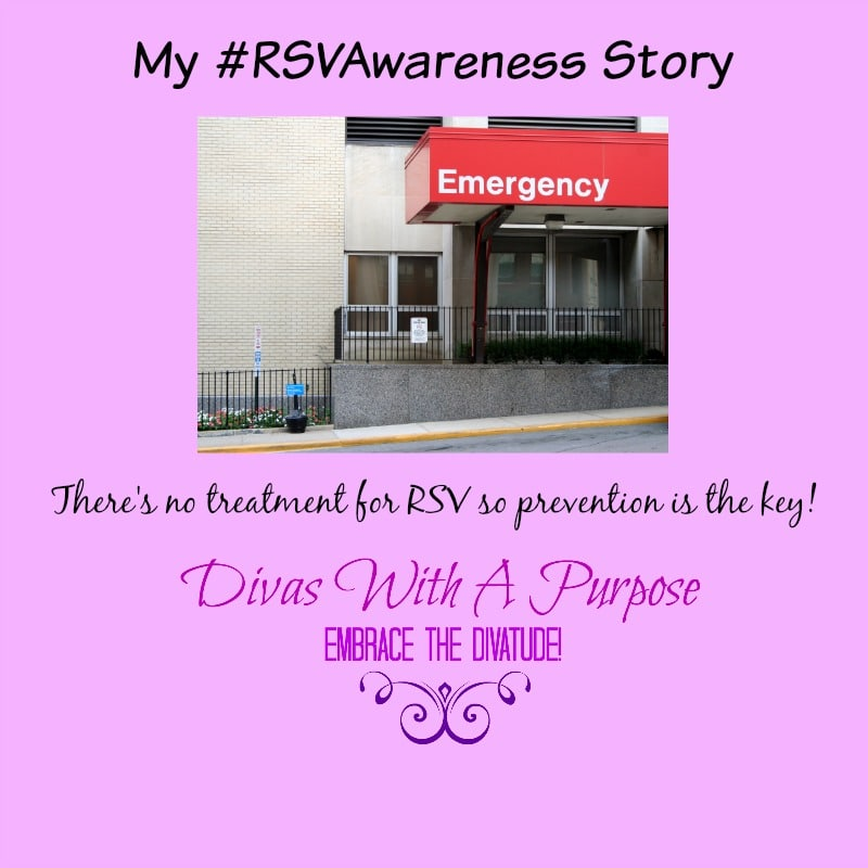 My #RSVAwareness Story | Divas With A Purpose #sponsored #‎MC‬ ‪#‎PreemieProtection‬