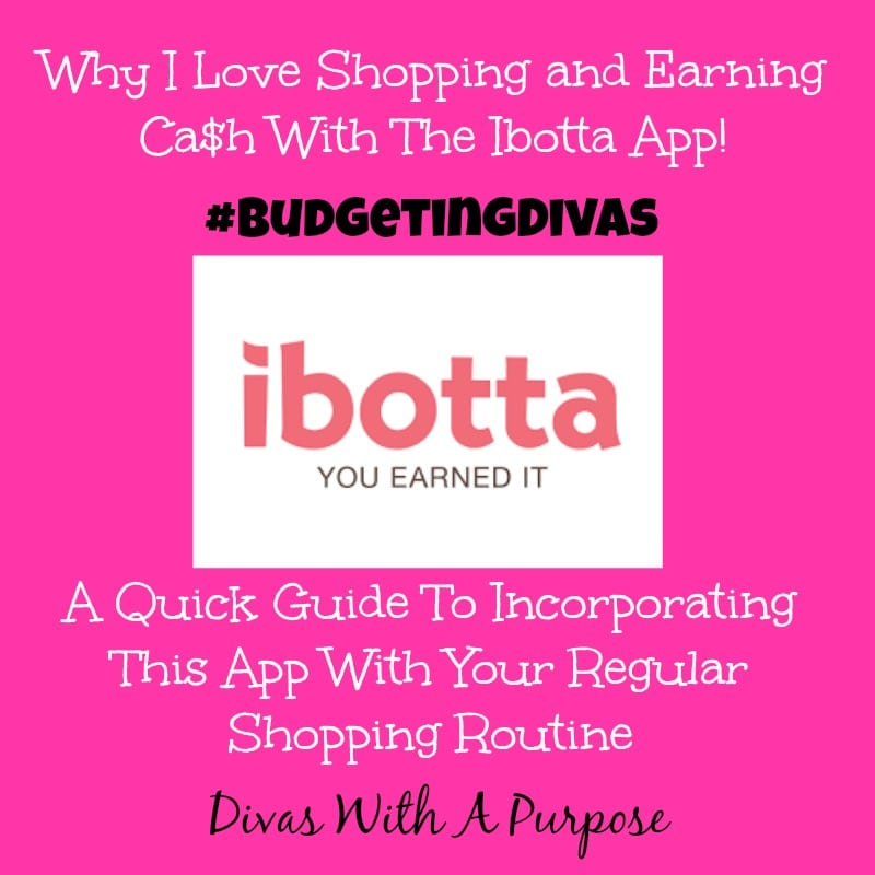Why I Love Shopping and Earning Cash With The Ibotta App #BudgetingDivas