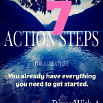 Action Steps for A Great Life | Divas With A Purpose
