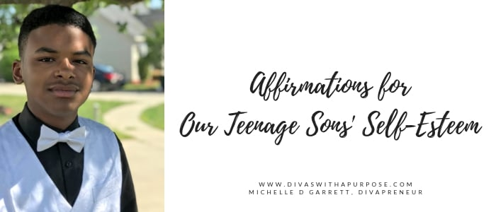 Affirmations for Our Teenage Sons' Self-Esteem