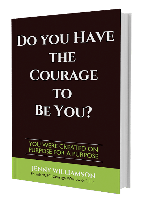 Do You Have The Courage to be You? by Jenny Williamson