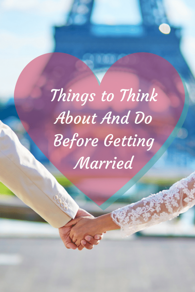 Things To Think About Before Marriage