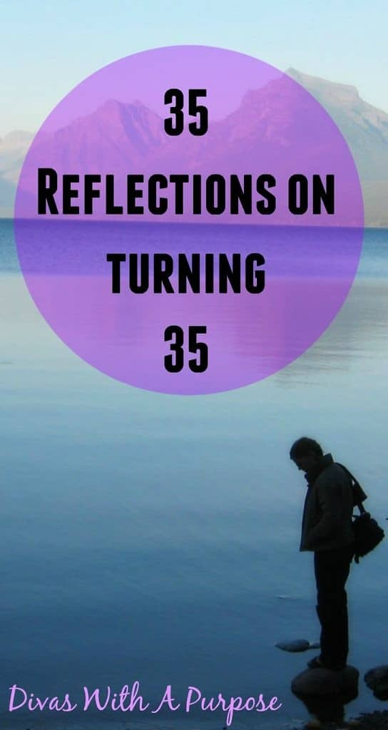 35 Reflections On Turning 35