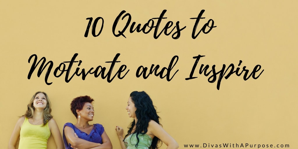 Quotes to Motivate and Inspire Divas