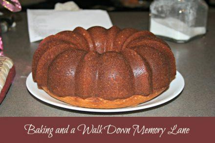 Baking and A Walk Down Memory Lane