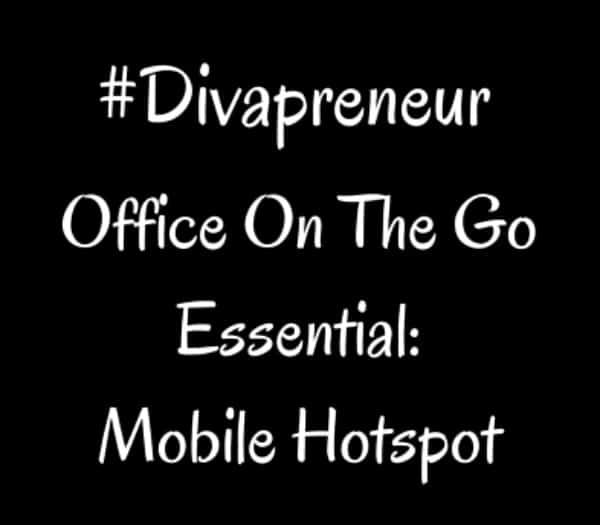 Divapreneur Essentials: Mobile Hotspot