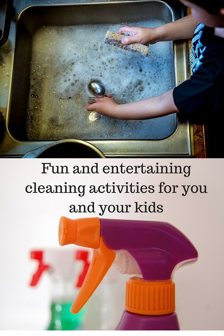 Fun and entertaining cleaning activities for you and your kids