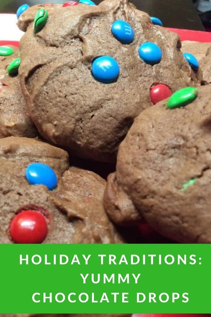 Holiday Traditions: Yummy Chocolate Drops