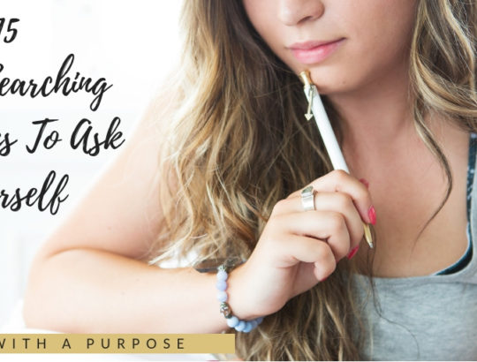 15 Soul Searching Questions to Ask Yourself
