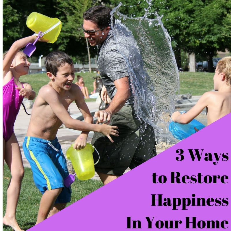 3 Ways To Restore Happiness In Your Home