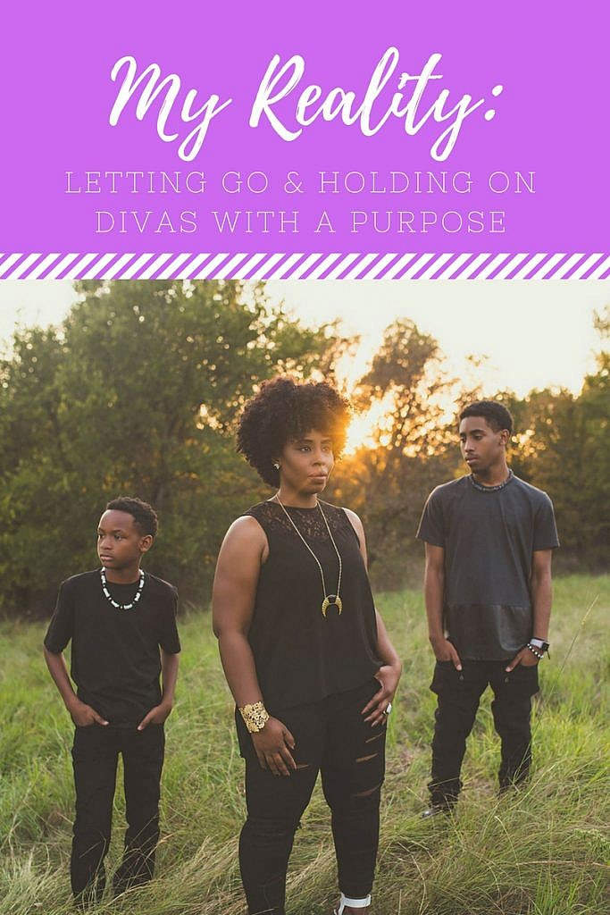 My Reality: Letting Go and Holding On