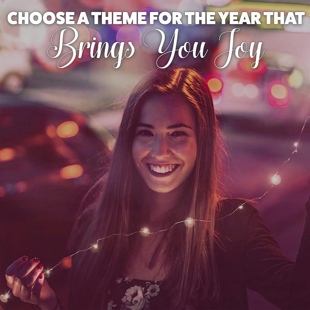 Choose a theme that brings you joy