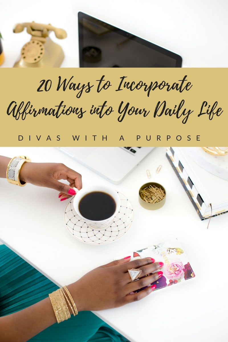 20 Ways to Incorporate Affirmations into Your Daily Life