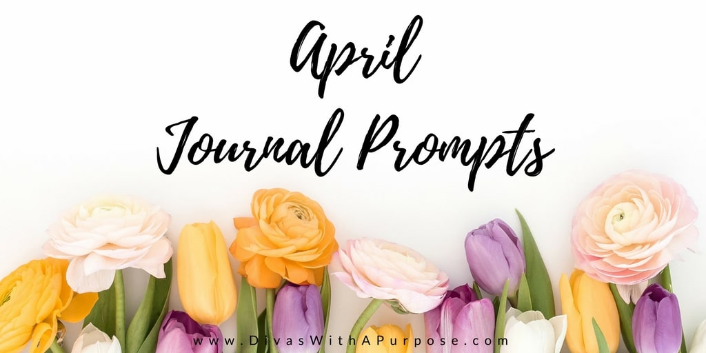April 2018 Journaling Prompts