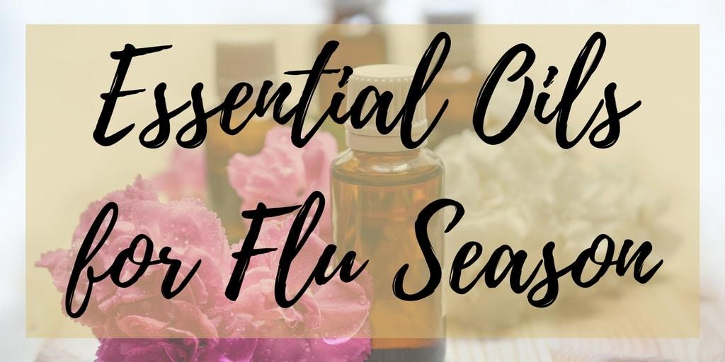 Essential Oils for Flu Season
