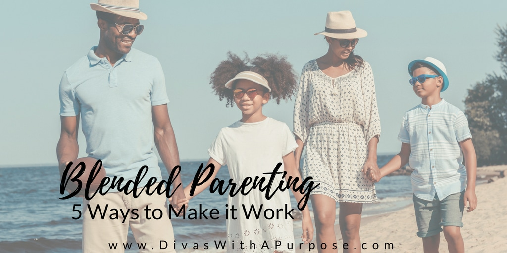 Blended Parenting 5 Ways to Make It Work