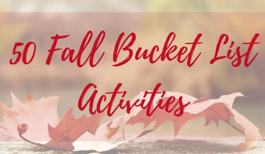 50 Fall Bucket List Activities for Your Family