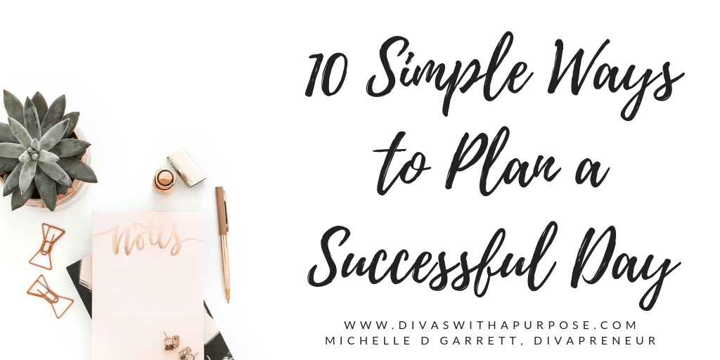 10 Simple Ways to Plan a Successful Day