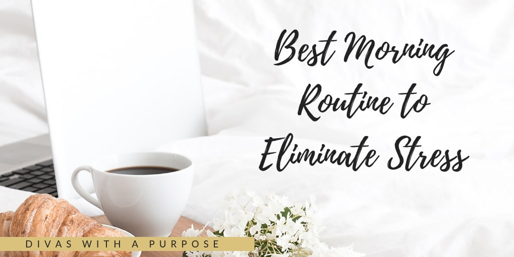 Best Morning Routine to Eliminate Stress