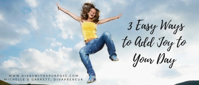 Here are three easy ways to add joy to your day. #joy #happiness