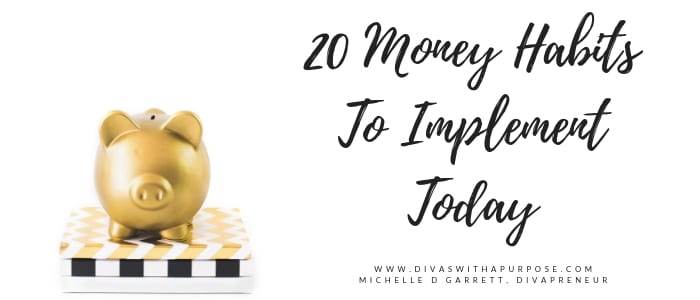20 Money Habits To Implement Today
