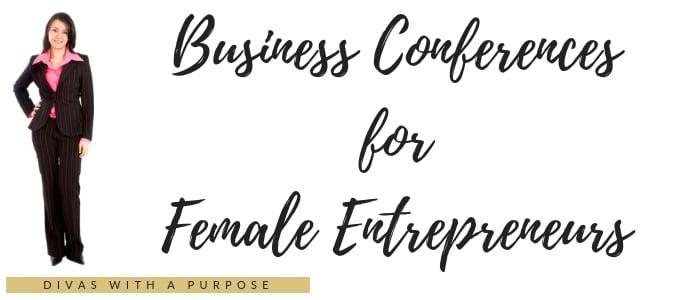 Conferences for Female Entrepreneurs