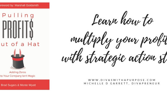 Multiply your profits with strategic action steps