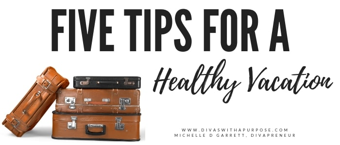 Five Tips for a Healthy Vacation