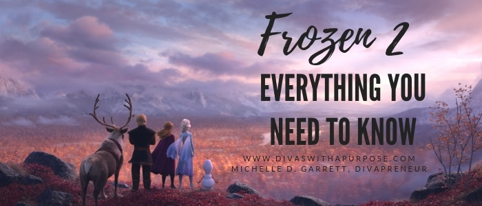 Frozen 2 Everything You Need To Know