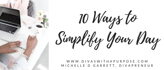 Ways to Simplify Your Day