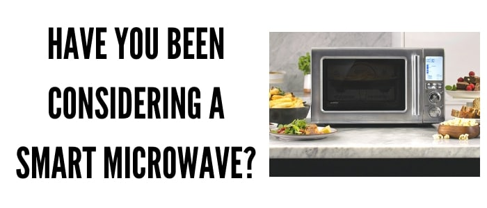 Have you been thinking about a smart microwave?