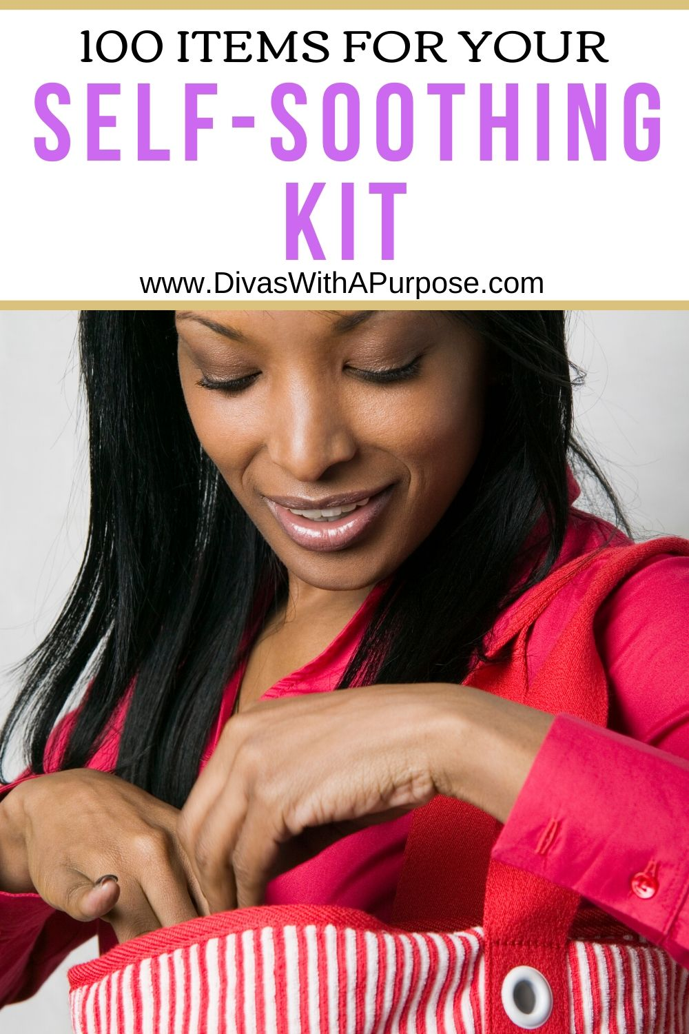 A self-soothing kit should include items that make you feel safe, loved, and nurtured so when moments of anxiety or panic arise have what you need close by.