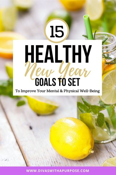 15 healthy New Year goals you can make to improve your physical and mental wellbeing during the next 12 months and beyond
