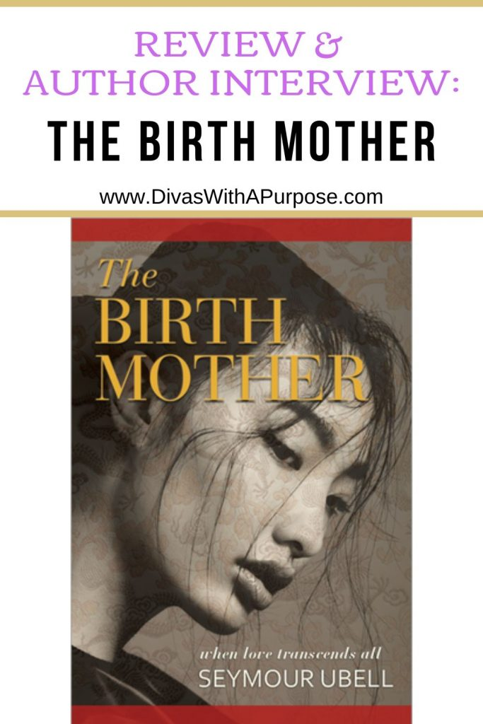 The Birth Mother by Seymour Ubell a review and author interview on his writing rituals. #bookreview #adoption