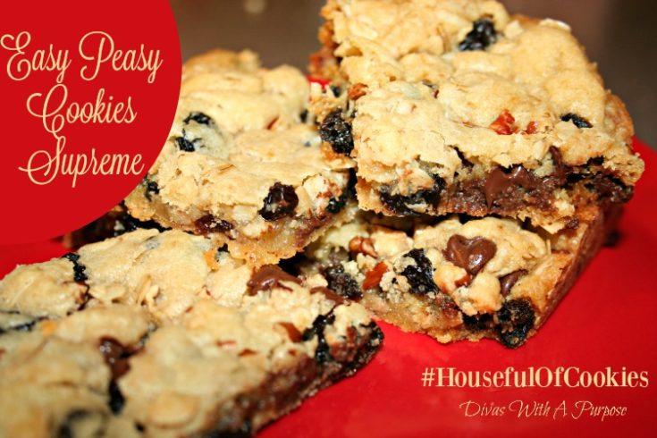 Easy Peasy Cookies Supreme #HousefulOfCookies