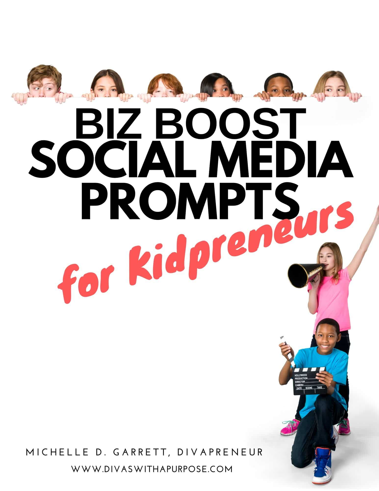 Kidpreneurs Social Media Prompts and Ideas