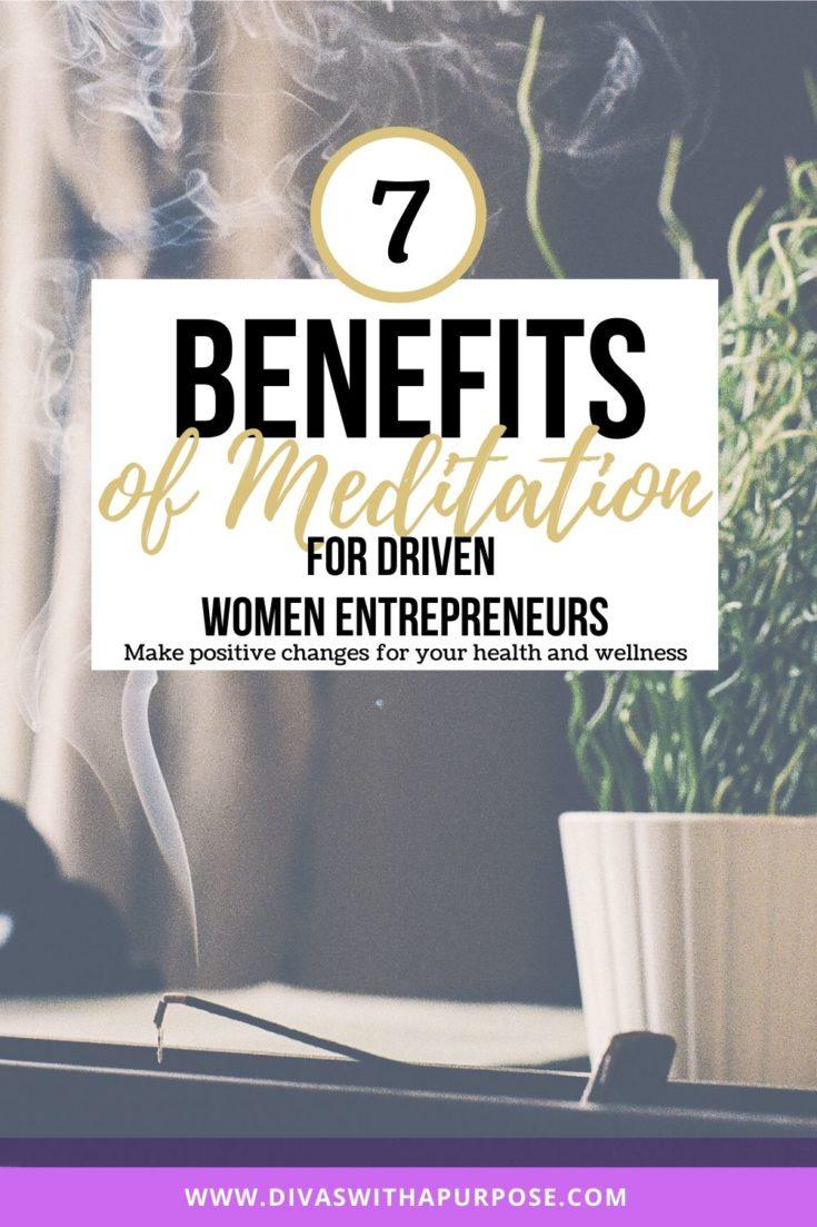 Seven benefits of meditation for driven women entrepreneurs
